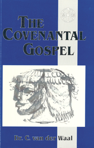 Covenantal Gospel