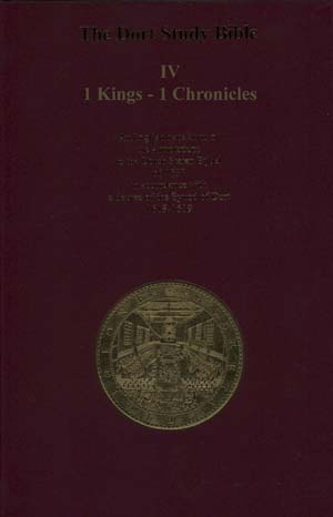 Dort Study Bible 4: 1 Kings - 1 Chronicles