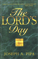 The Lord's Day by Joseph A. Pipa