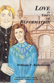 Love in Times of Reformation