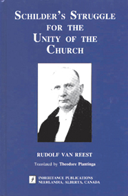 Schilder's Struggle for the Unity of Church