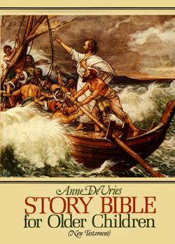 Story Bible for Older Children: New Testament