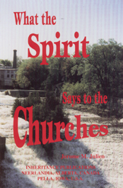 What the Spirit Says to the Churches